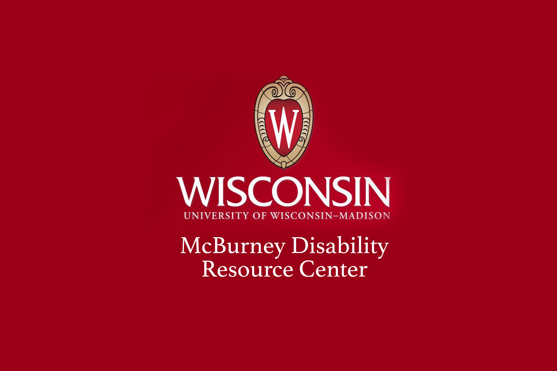 McBurney Disability Resource Center, Division of Student Life, UW-Madison